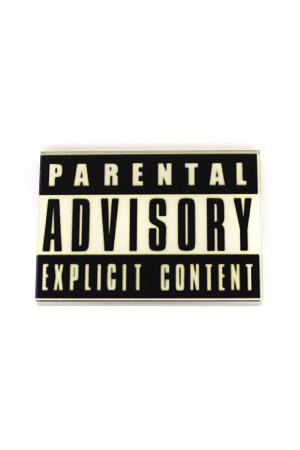 Parental Advisory Brooch